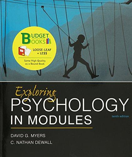 9781464154362: Loose-leaf Version for Exploring Psychology in Modules