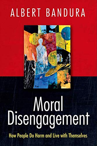9781464160059: Moral Disengagement: How People Do Harm and Live with Themselves