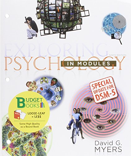 Loose-leaf Version for Exploring Psychology in Modules with DSM5 Update: Myers, David G.