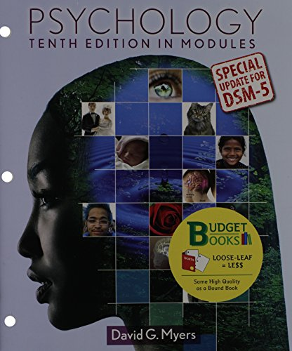 Psychology in Modules: In Modules: Special Update for DSM-5 9781464164859 This modules-based version of Myers' best-selling, full-length text, Psychology, breaks down the book's 16 chapters into 54 short module