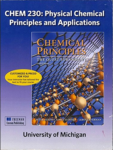 9781464169076: Chemical Principles 6/e the Quest for Insight : Chem 230 University of Michigan