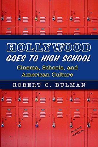 Hollywood Goes to High School: Bulman, Robert C.