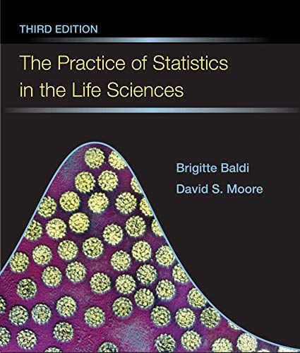 9781464175367: The Practice of Statistics in the Life Sciences