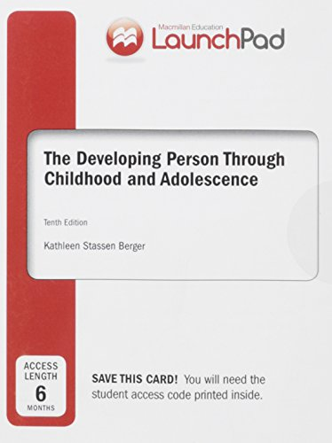 9781464177378: LaunchPad for Berger's Developing Person Through Childhood & Adolescence (Six Month Access)