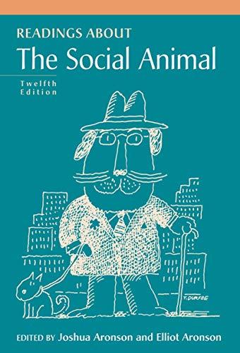 Readings About The Social Animal (Paperback): Joshua Aronson, Elliot