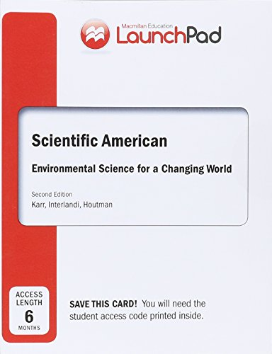 9781464179730: LaunchPad for Scientific American Environmental Science for a Changing World (6 Month Access)