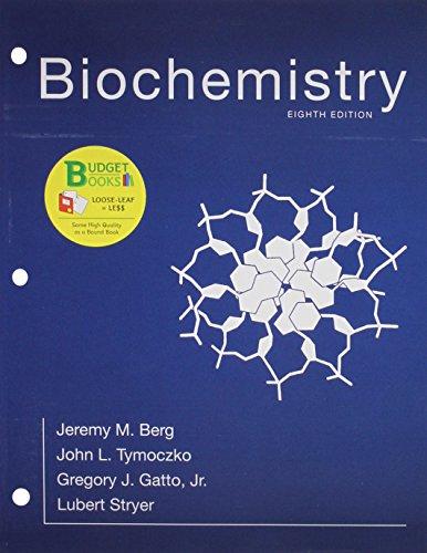Loose-leaf Version for Biochemistry: Gatto, Gregory J., Stryer, Lubert, Tymoczko, John L., Berg, ...