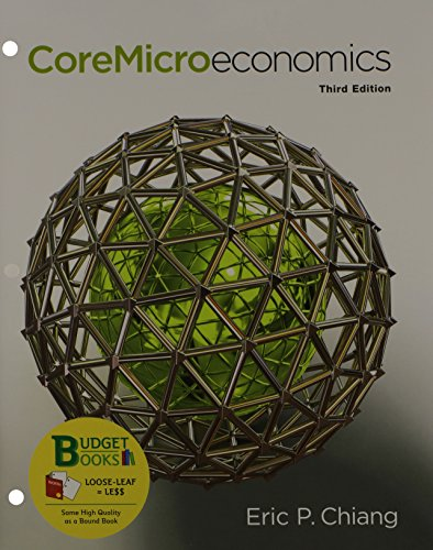 9781464191466: Core Microeconomics (Loose Leaf) & LaunchPad 6 Month Access Card