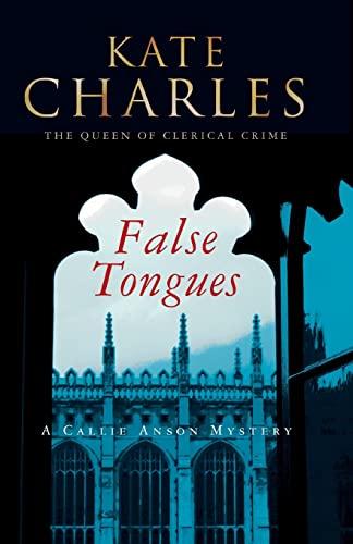 9781464200045: False Tongues: A Callie Anson Mystery (Callie Anson Mysteries)