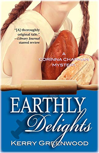 9781464200083: Earthly Delights (Corinna Chapman Mysteries)