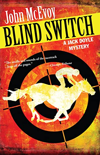 9781464200168: Blind Switch: A Jack Doyle Mystery (Jack Doyole Mysteries)