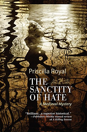 9781464200182: The Sanctity of Hate (Medieval Mysteries)