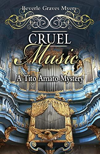 9781464200359: Cruel Music (Tito Amato Series)