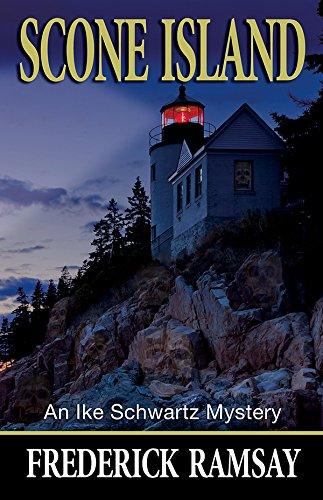 Scone Island: An Ike Schwartz Mystery: Ramsay, Frederick