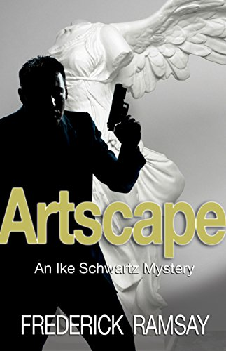 9781464200564: Artscape: An Ike Schwartz Mystery (Ike Schwartz Series)