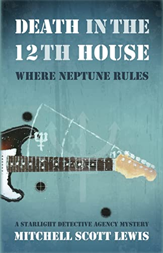 9781464200601: Death in the 12th House (Starlight Detective Agency Mysteries)