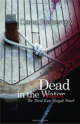 9781464200830: Dead in the Water: A Kate Shugak Mystery (Kate Shugak Mysteries)