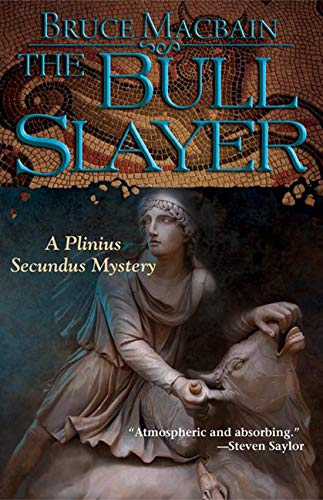 9781464201080: The Bull Slayer: A Plinius Secundus Mystery (Plinius Secundus Series)