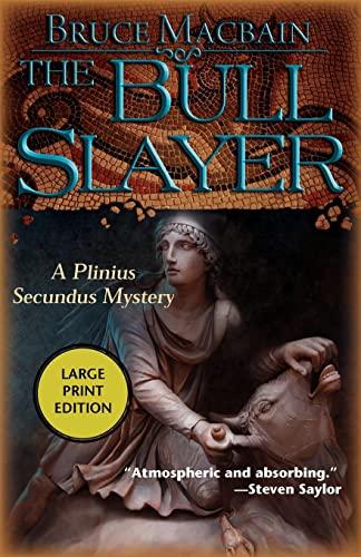 9781464201097: The Bull Slayer: A Plinius Secundus Mystery (Plinius Secundus Series)