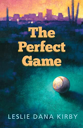 The Perfect Game: Leslie Kirby