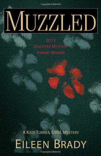 Muzzled: A Kate Turner, DVM, Mystery (Kate Turner, DVM Mysteries): Brady, Eileen