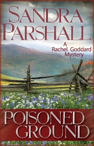 9781464202247: Poisoned Ground: A Rachel Goddard Mystery