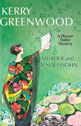 9781464202469: Murder and Mendelssohn (Phryne Fisher Mysteries)