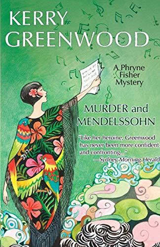 9781464202483: Murder and Mendelssohn (Phryne Fisher Mysteries)