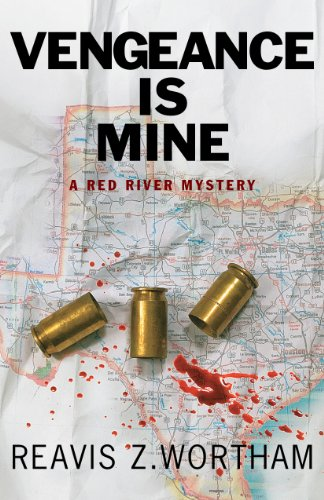 Vengeance Is Mine: A Red River