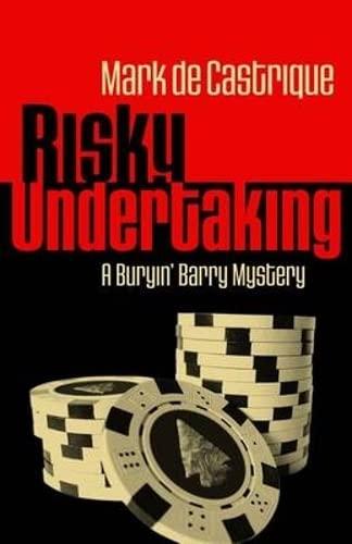 Risky Undertaking: A Buryin' Barry Mystery (Buryin' Barry Series): de Castrique, Mark