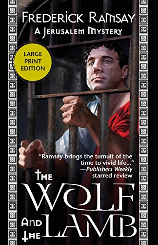 The Wolf and the Lamb (Jerusalem Mysteries): Ramsay, Frederick