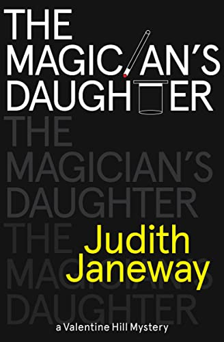 9781464203404: Magician's Daughter: A Valentine Hill Mystery