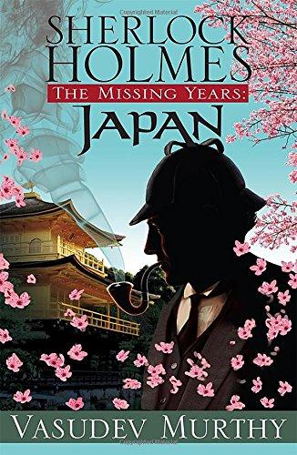 9781464203633: Sherlock Holmes, The Missing Years: Japan