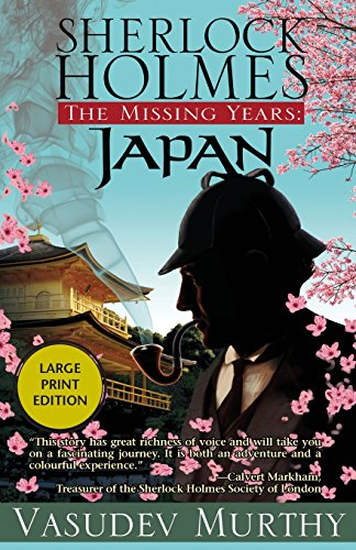 9781464203640: Sherlock Holmes, The Missing Years: Japan