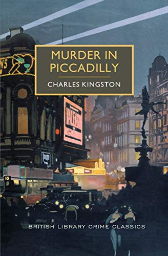 9781464203732: Murder in Piccadilly: A British Library Crime Classic (British Library Crime Classics)