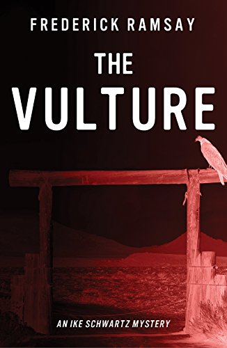 The Vulture: An Ike Schwartz Mystery (Paperback): Frederick Ramsay