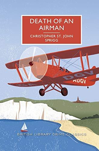 9781464204821: Death of an Airman (British Library Crime Classics)