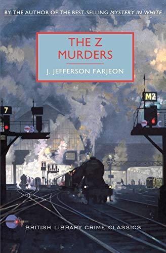 9781464204913: The Z Murders (British Library Crime Classics)