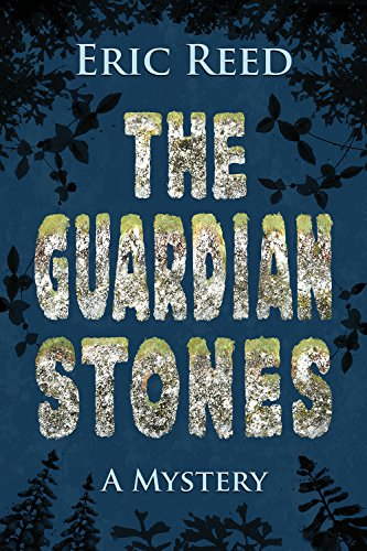 The Guardian Stones: Eric Reed