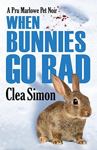 9781464205330: When Bunnies Go Bad (Pru Marlowe Pet Noir)
