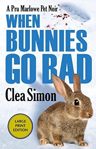 9781464205347: When Bunnies Go Bad (Pru Marlowe Pet Noir)