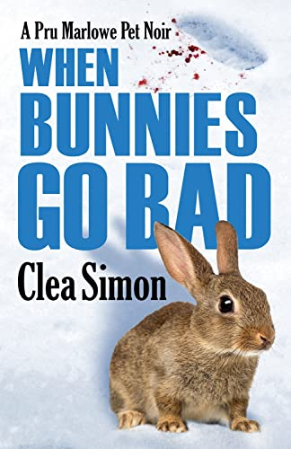 9781464205354: When Bunnies Go Bad (Pru Marlowe Pet Noir)