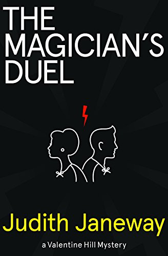 9781464205392: The Magician's Duel: A Valentine Hill Mystery (Valentine Hill Mysteries)