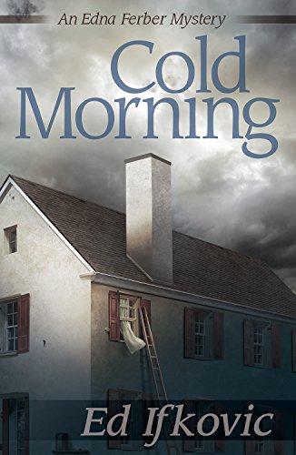 9781464205415: Cold Morning (Edna Ferber Mysteries)
