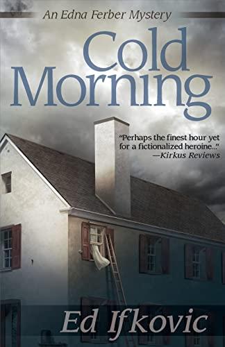 9781464205439: Cold Morning (Edna Ferber Mysteries)