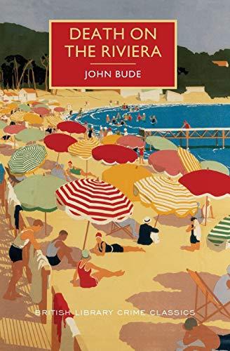 9781464205699: Death on the Riviera (British Library Crime Classics)