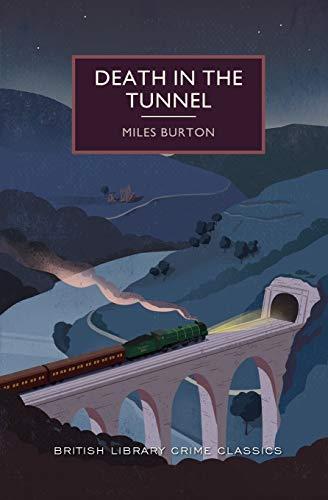 9781464205811: Death in the Tunnel (British Library Crime Classics)
