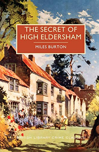 9781464205835: The Secret of High Eldersham (British Library Crime Classics)