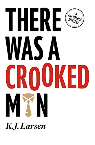 9781464205897: There Was a Crooked Man (Cat DeLuca Mysteries)