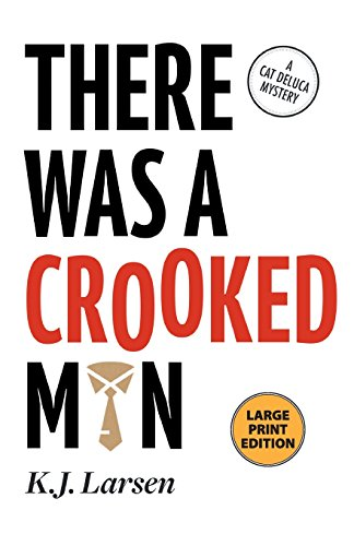 9781464205903: There Was a Crooked Man (Cat DeLuca Mysteries)